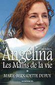 Angélina T.1 ; les mains de la vie