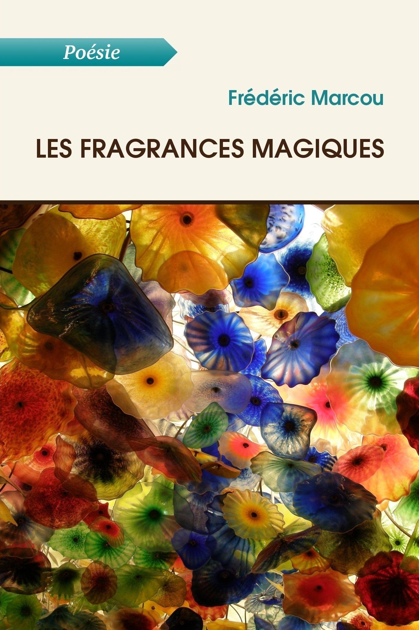 Les fragrances magiques