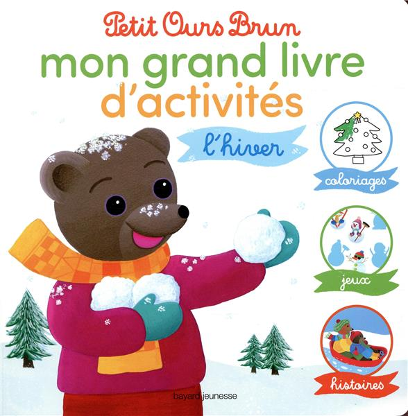 Le grand livre d'activités d'hiver de Petit Ours Brun