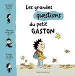 Vente EBooks : Les grandes questions du petit Gaston  - Sophie Furlaud