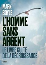 Vente Livre Numérique : L'homme sans argent  - Mark Boyle