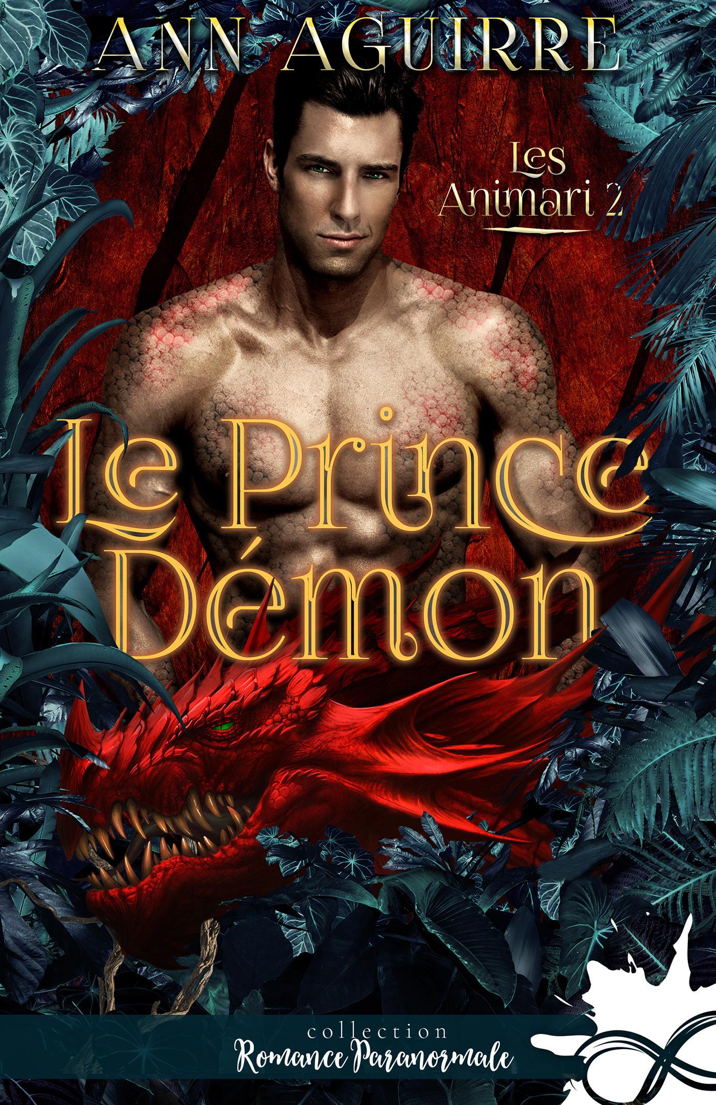 Les Animari t.2 ; le prince démon  - Ann Aguirre