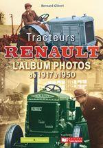 Tracteurs Renault  - Bernard Gibert