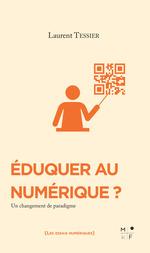 Vente EBooks : Eduquer au numérique ?  - Laurent Tessier