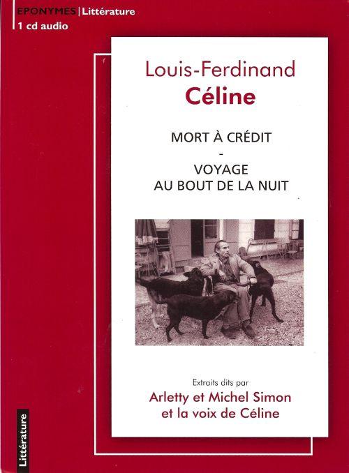 Mort A Credit ; Voyage Au Bout De La Nuit