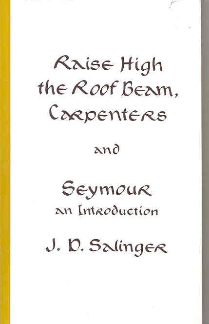 Raise high the roof bream ; carpenters and seymour ; an introduction