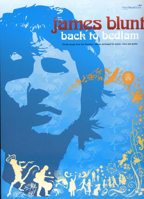 James Blunt ; Back To Bedlam ; Piano, Chant, Guitare