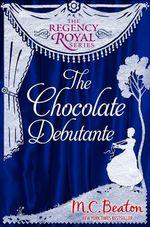 Vente Livre Numérique : The Chocolate Debutante  - Beaton M C