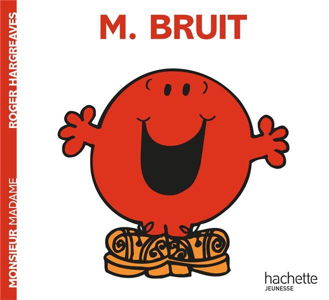 Monsieur Bruit