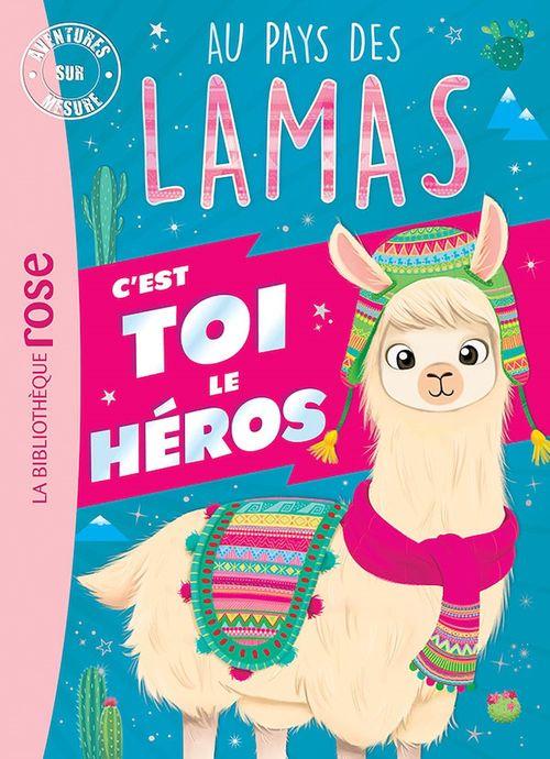Au pays des lamas ; aventures sur mesure XXL