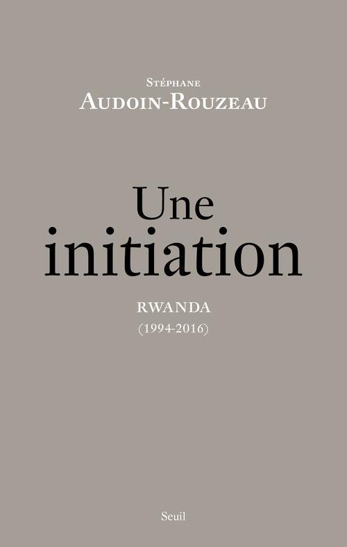 Une initiation ; Rwanda (1994-2016)