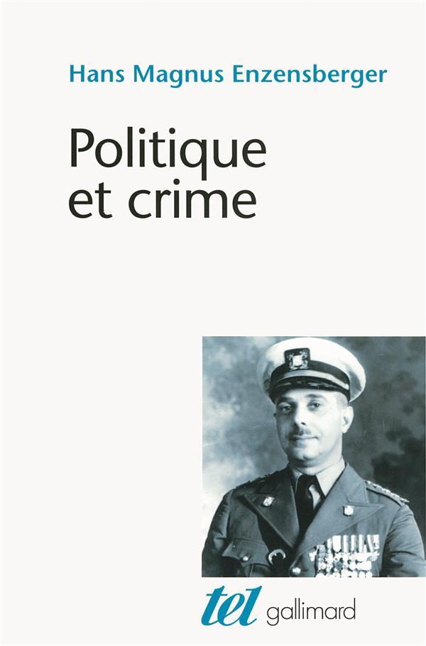 Politique et crime ; neuf études