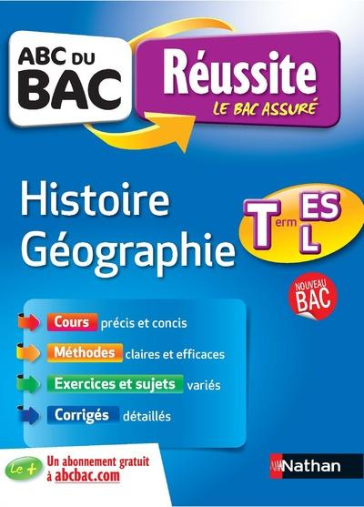 COLLECTIF - ABC DU BAC REUSSITE T.9  -  HISTOIRE-GEOGRAPHIE  -  TERMINALE ES-L