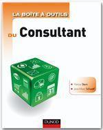 La boîte à outils du Consultant - 2e édition