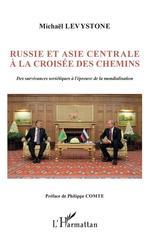 Vente EBooks : Russie et Asie centrale à la croisée des chemins  - Michaël Levystone