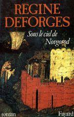 Vente Livre Numérique : Sous le ciel de Novgorod  - Régine Deforges