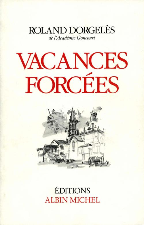Vacances forcées
