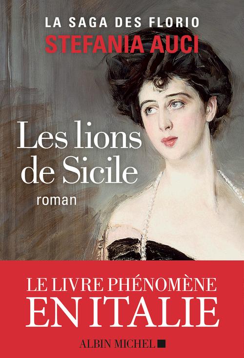 les Florio t.1 ; les lions de Sicile