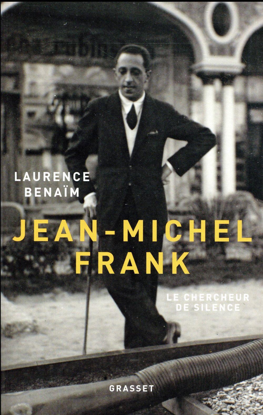 Jean-Michel Frank ; le chercheur de silence