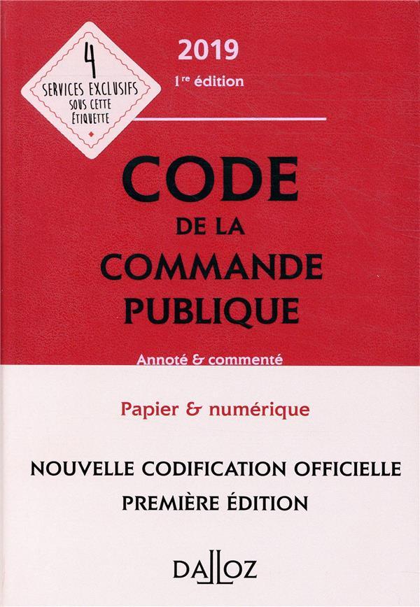 Code de la commande publique annoté et commenté (édition 2019)