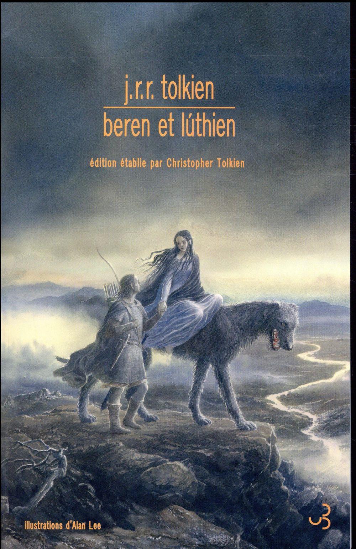 BEREN ET LúTHIEN TOLKIEN, J.R.R.