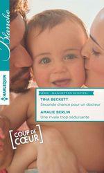 Vente EBooks : Seconde chance pour un docteur - Une rivale trop séduisante  - Tina Beckett - Amalie Berlin