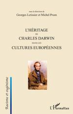 L'Héritage de Charles Darwin dans les cultures européennes  - Michel Prum - Georges Letissier - Georges Letissier - Michel Prum