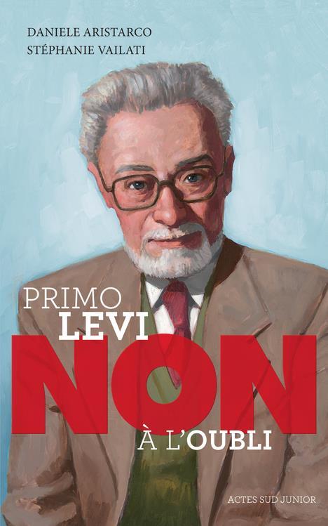 PRIMO LEVI : NON A L'OUBLI