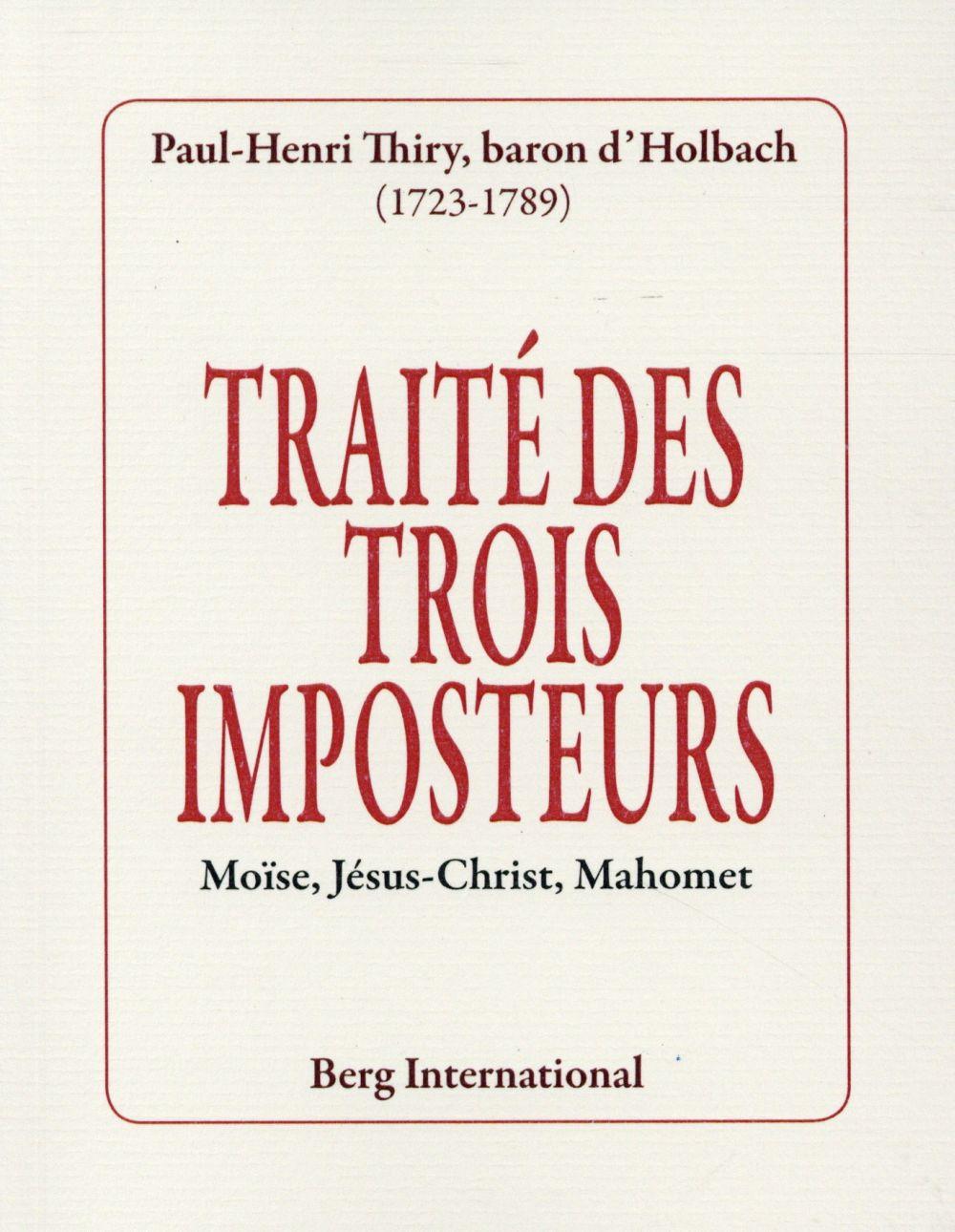 Traité des trois imposteurs ; Moïse, Jésus-Christ, Mahomet