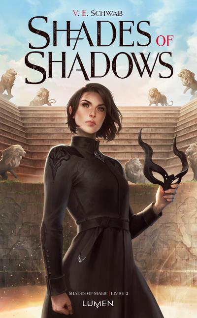 Shades of magic T.2 ; shades of shadows