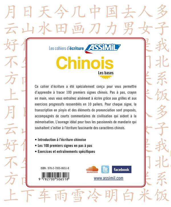 LES CAHIERS D'ECRITURE ; chinois ; les bases