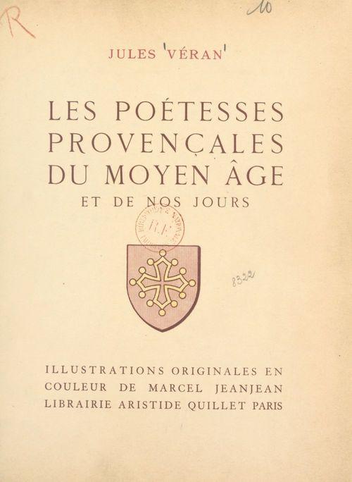 Les poétesses provençales du Moyen Âge et de nos jours
