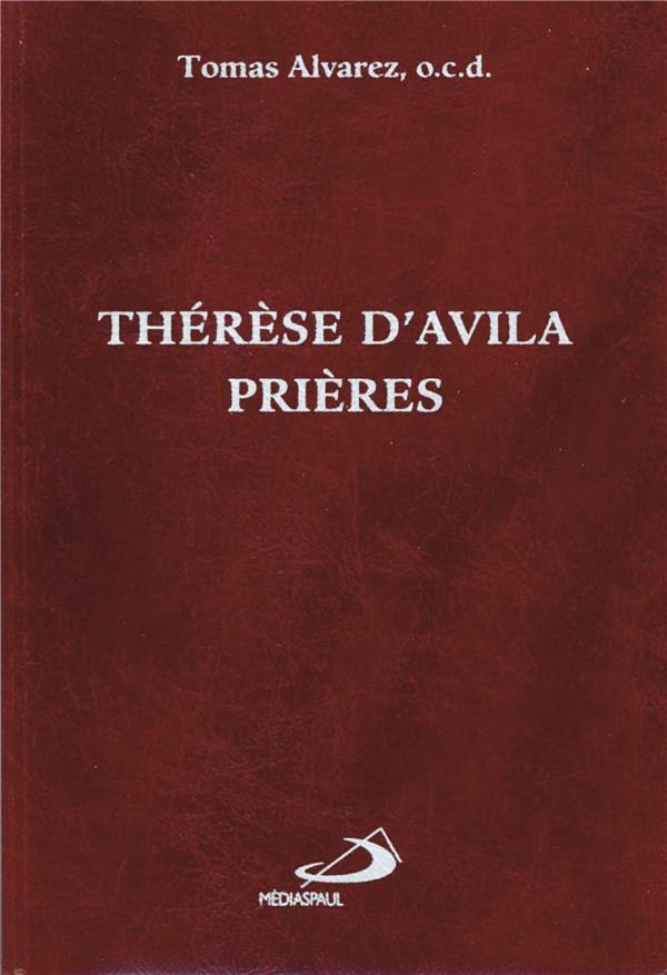 Thérèse d'Avila : prières