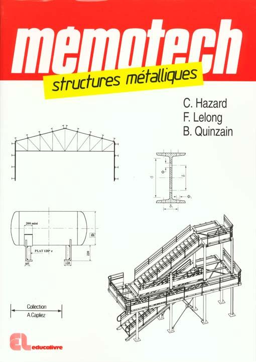 Memotech, Structures Metalliques: Cap, Bep, Bac Pro, Bac Sti, Bts