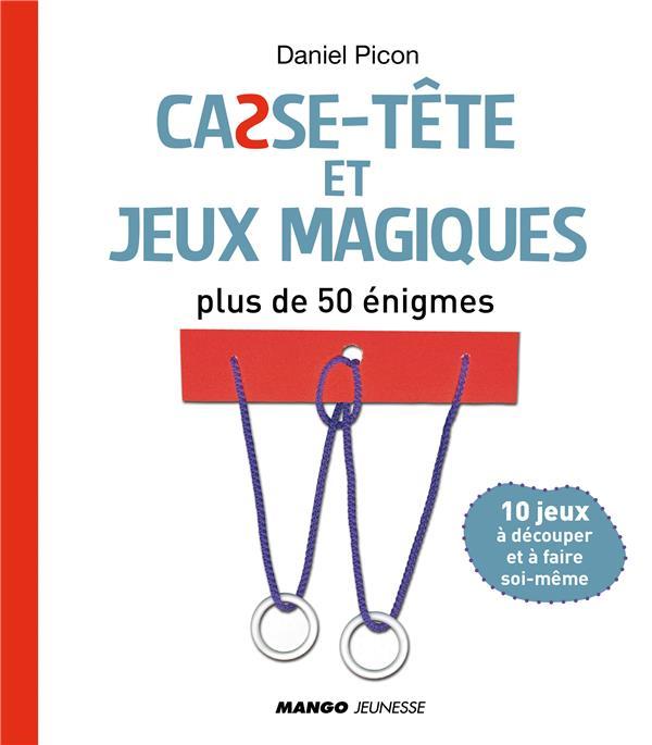 Casse-Tete Et Jeux Magiques ; Plus De 50 Enigmes