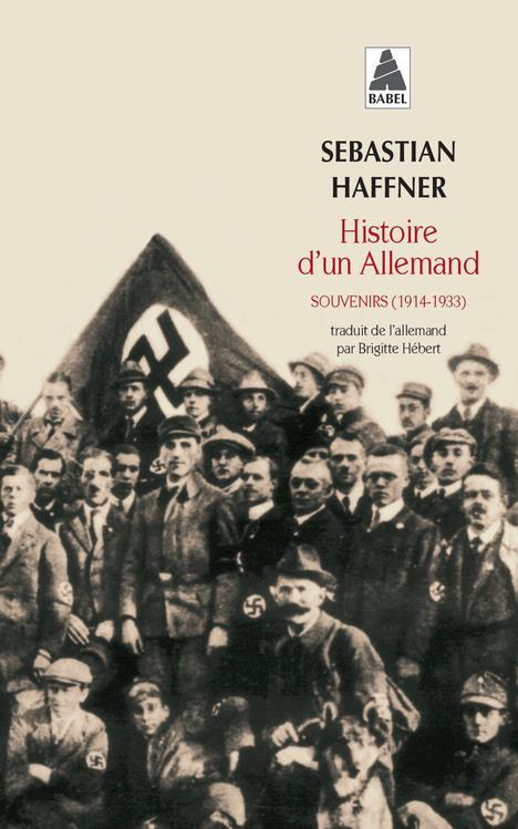 HISTOIRE D'UN ALLEMAND BAB N 653 - SOUVENIRS (1914-1933)