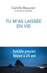 Tu m'as laissée en vie  - Camille BEAURAIN - Antoine JEANDEY