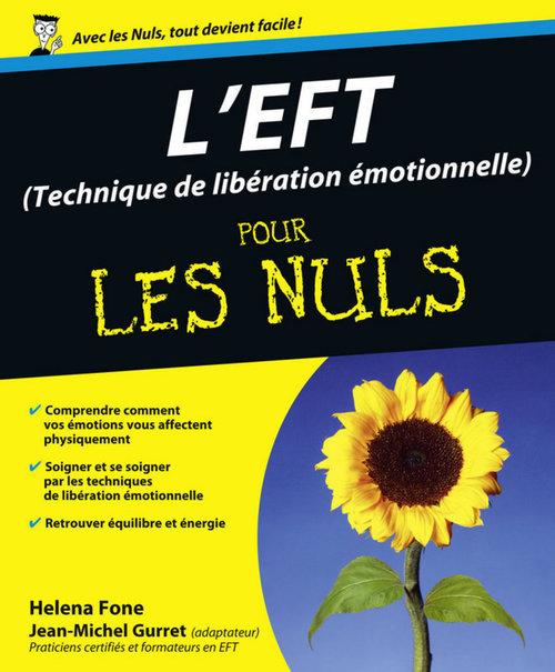 L'EFT ; technique de libération émotionnelle pour les nuls