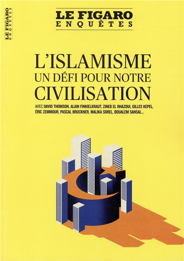 Islam ; un défi de civilisation