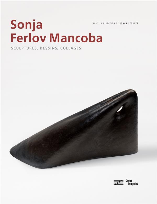 SONJA FERLOV MANCOBA - CATALOGUE DE L'EXPOSITION