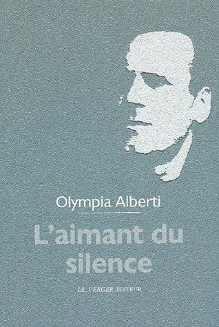 Aimant du silence (l')