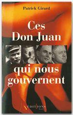Vente EBooks : Ces Don Juan qui nous gouvernent  - Patrick Girard