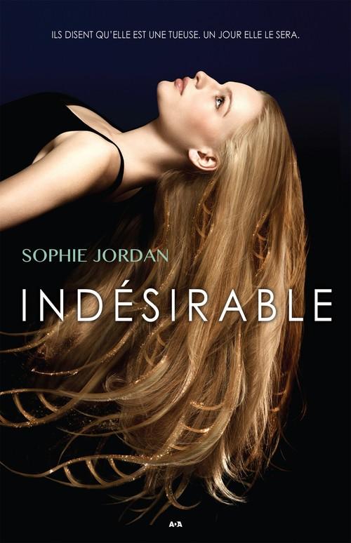 Indésirable t.1