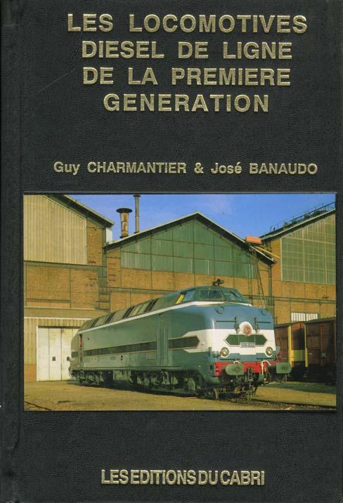 Locomotives diesel de ligne de la premiere generation