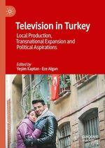 Television in Turkey  - Yesim Kaptan - Ece Algan