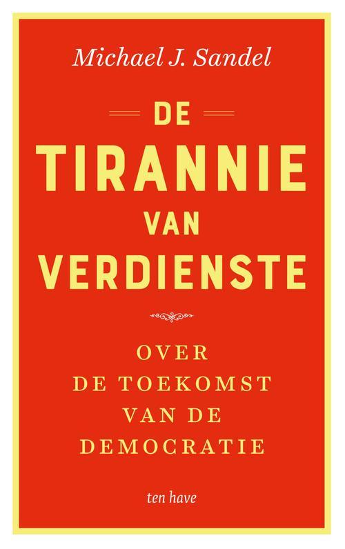 De tirannie van verdienste