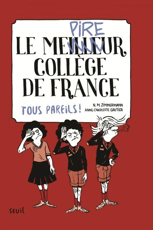 Le meilleur collège de France t.2 ; tous pareils !