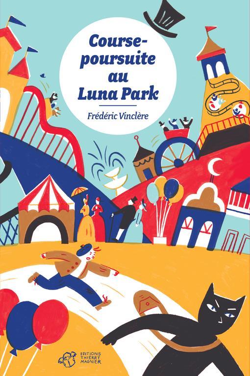 Course-poursuite au Luna Park