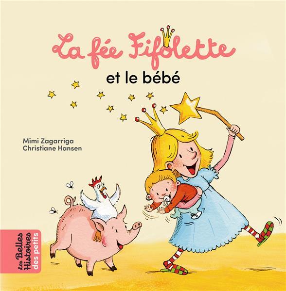 la fée Fifolette et le bébé