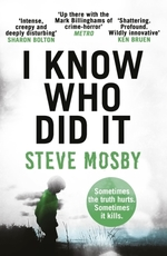 Vente Livre Numérique : I Know Who Did It  - Steve Mosby
